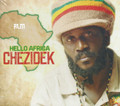 Chezidek : Hello Africa CD