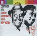 Mighty Sparrow & Lord Kitchener : 16 Carnival Hits CD