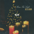 Shine The Light : He Is Born CD