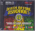 Death Before Dishonor 5...World Clash Jamaica 2CD