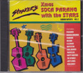 Straker's Xmas Soca Parang With The Stars Vol. 2...Various Artist CD