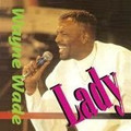 Wayne Wade...Lady CD