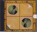 Dennis Walks : Meet Dennis Walks CD