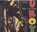 U Roy & Friends...Your Ace From Space CD