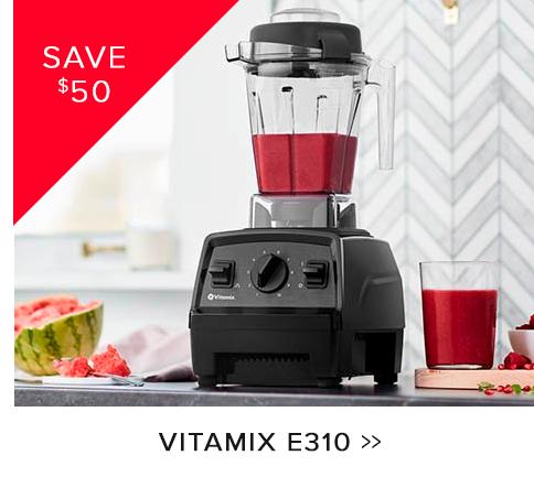 Vitamix $50 off E310
