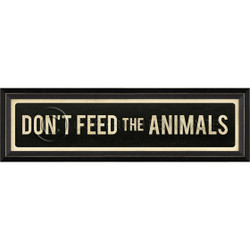 STREET SIGN BLACK - DON'T FEED THE ANIMALS