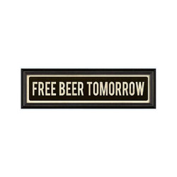 STREET SIGN BLACK - FREE BEER TOMORROW