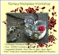 Jewelry Making Course: Fantasy Neckpiece Workshop