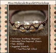 Jewelry Making Workshop : Mini Molecule Bracelet Workshop