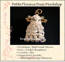 Jewelry Making Course : Petite Florence Dress Workshop