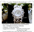 Jewelry Making Course : Luster Watch Workshop