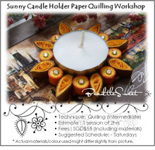 Sunny Candle Holder Paper Quilling Workshop (Intermediate)