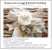 Dream Lover Corsage and Brooch Workshop