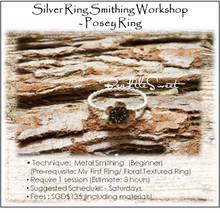 Metal Smithing Course : Posey Ring Workshop