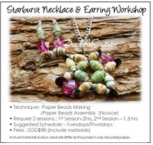 Paper Beads Making Course : Starburst Necklace and Earring Workshop