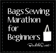Bags Sewing Marathon for Beginners