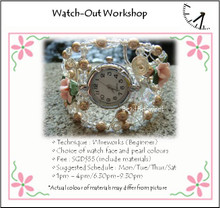 Jewelry Making: Make a Watch Workshop (Watch-out)