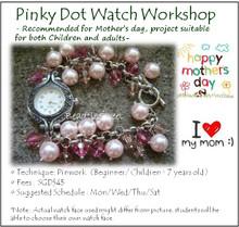 Pinky Dot Watch Workshop