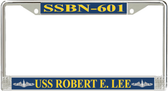 USS Robert E. Lee SSBN-601 License Plate Frame