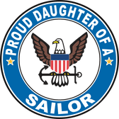 Proud Daughter of a Sailor U.S. Navy Round Decal