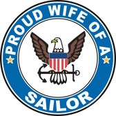Proud Wife of a Sailor U.S. Navy Round Decal