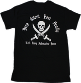 Deep, Silent, Fast & Deadly Submarine T-Shirt