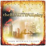 BEAUTIFUL CITY by John Michael Talbot