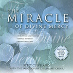THE MIRACLE OF DIVINE MERCY - Kitty Cleveland