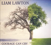 COURAGE CAN CRY by Liam Lawton