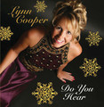 DO YOU HEAR CHRISTMAS  by Lynn Cooper