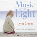 MUSIC OF THE LIGHT SONGBOOK  by Lynn Geyer