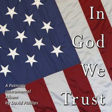 IN GOD WE TRUST (PATRIOTIC) by David Phillips