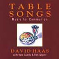 TABLE SONGS by David Haas