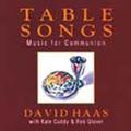 TABLE SONGS by David Haas