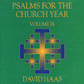 PSALMS FOR THE CHURCH YEAR by David Haas