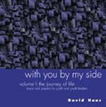 WITH YOU BY MY SIDE VOL. I  by David Haas