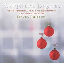 CHRISTMAS DREAMS by David Phillips
