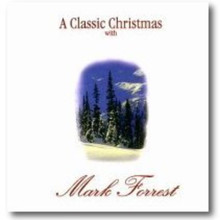 A CLASSIC CHRISTMAS by Mark Forrest