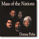 MASS OF THE NATIONS by Donna Pena