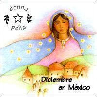 DICIEMBRE EN MEXICO by Donna Pena