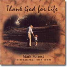 THANK GOD FOR LIFE by Mark Forrest