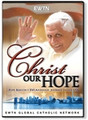CHRIST OUR HOPE - ADDRESS TO THE UNITED NATIONS