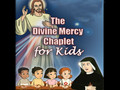 THE DIVINE MERCY CHAPLET FOR KIDS
