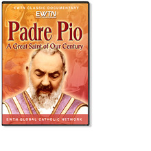 PADRE PIO- GREAT SAINT OF OUR CENTURY