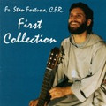 FIRST COLLECTION  by Fr Stan Fortuna C.F.R