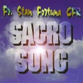 SACRO SONG  by Fr Stan Fortuna C.F.R