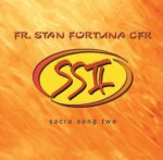 SACRO SONG II  by Fr Stan Fortuna C.F.R