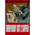 EVERYBODY GOT 2 SUFFER  by Fr Stan Fortuna C.F.R