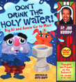 DON'T DRINK THE HOLY WATER! - BIG AL AND ANNIE GO TO MASS BOOK - with DVD