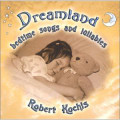 DREAMLAND by Robert Kochis